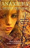 Anaxilea Amazon Princess (Amazon Gladiator) (Volume 1)