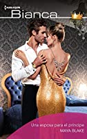 Una esposa para el príncipe (Bianca) (Spanish Edition)