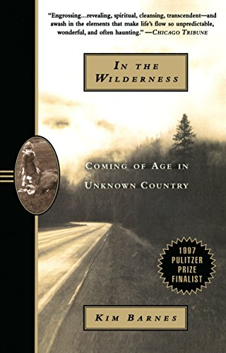 In the Wilderness: Coming of Age in Unknown Country by Anchor