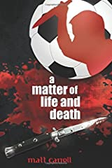 A Matter of Life and Death by Matt Carrell (2014-06-18) Paperback
