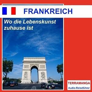 Reiseführer Frankreich Hörbuch