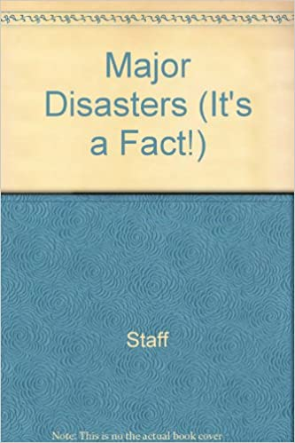 Major Disasters (It's a Fact!)