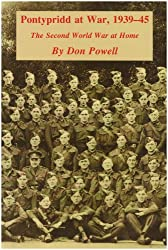 Pontypridd at War, 1939-45: The Second World War at Home