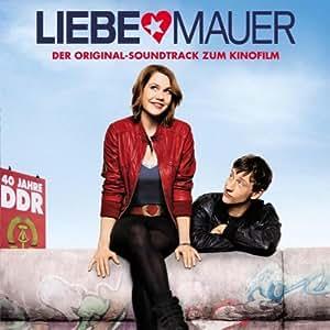Liebe Mauer-Original Movie Soundtrack