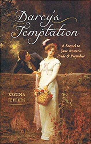 71c5bf8aa3d60 Amazon.com: Darcy's Temptation: A Sequel to Jane Austen's Pride and ...