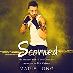 Scorned: The Anderson Brothers Series, Book 3 | Marie Long