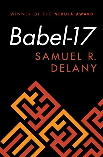 Babel-17 by [Delany, Samuel R.]