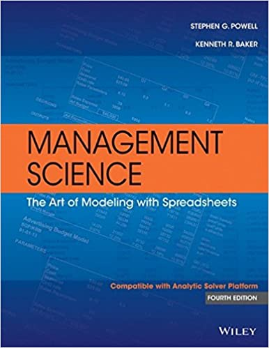 Management science the art of modeling with spreadsheets powell management science the art of modeling with spreadsheets 4th edition fandeluxe Images