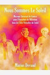 Nous Sommes Le Soleil (French Edition) Kindle Edition