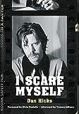 I Scare Myself: A Memoir