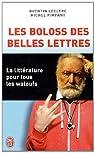 Les Boloss des belles lettres: La littérature pour tous les waloufs par Leclerc