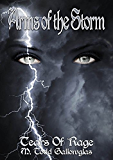Arms of the Storm (Tears of Rage Book 3)