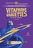 Vitaphone Varieties