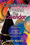Celebrate Around the Calendar, Lester Macklin, 0595880398