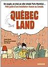 Québec Land par Bardin