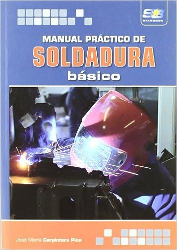 Manual Soldadura: Agapea: 9788492650545: Amazon.com: Books
