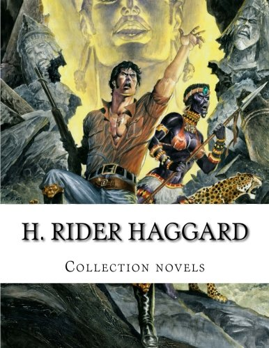 H. Rider Haggard, Collection novels