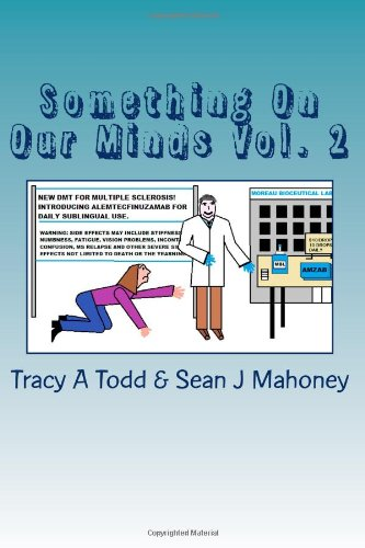 Something On Our Minds Vol. 2: An Anthology to Benefit the National Multiple Sclerosis Society Vol.2 (Volume 2)