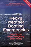 Heavy Weather Boating Emergencies, Chuck Luttrell and Jean Luttrell, 094340097X