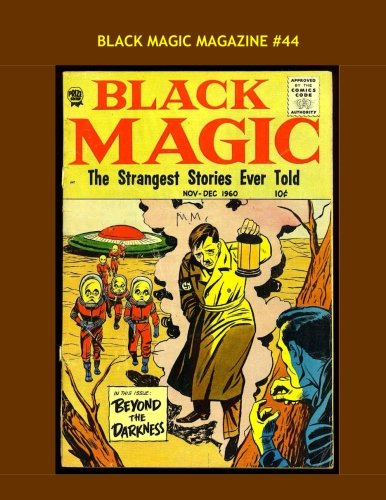 Read Online Black Magic Magazine #44: All Stories --- No Ads pdf
