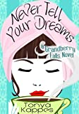 Never Tell Your Dreams (Grandberry Falls Book 3)