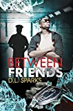 Between Friends (Urban Books)