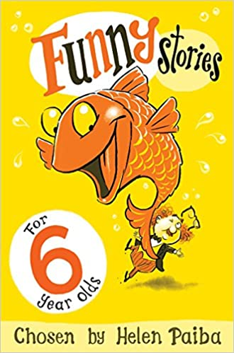 Funny Stories For 6 Year Olds Helen Paiba 9781509804955 Amazon