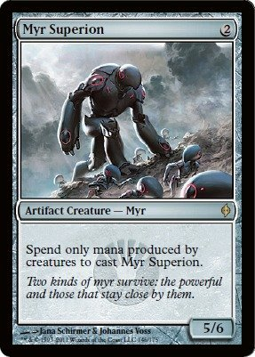 (Magic: the Gathering - Myr Superion - New Phyrexia -)