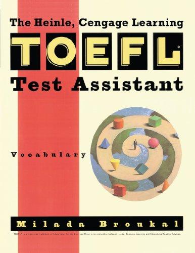 Heinle & Heinle TOEFL Test Assistant: Vocabulary Milada Broukal