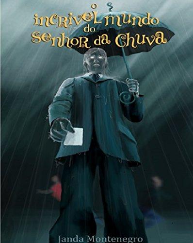 O Incrvel Mundo do Senhor da Chuva (Portuguese Edition)