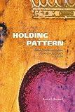 Holding Pattern, Karen Buzzard, 0870135775