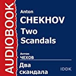Two Scandals [Russian Edition] | Anton Chekhov