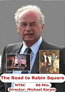 The Road to Rabin Square (For personal view only)