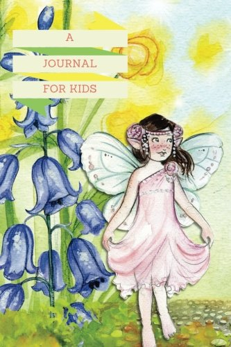 """A Journal For Kids: Fairy Tales 
