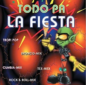 Todo Pa La Fiesta - Todo Pa La Fiesta - Amazon.com Music
