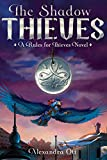 The Shadow Thieves (Rules for Thieves)
