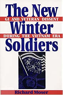 com give peace a chance exploring the vietnam antiwar the new winter iers gi and veteran dissent during the vietnam era perspectives in