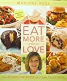 Eat More of What You Love (QVC pbk)