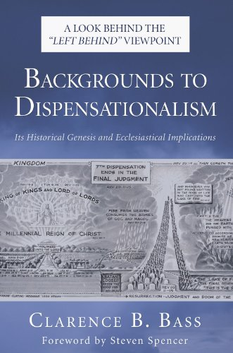 Backgrounds to Dispensationalism: Its Historical Genesis and Ecclesiastical Implications