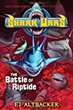 The Battle of Riptide, E. J. Altbacker, 1595143777