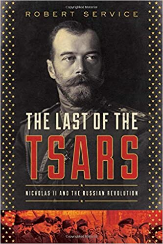 Amazon the last of the tsars nicholas ii and the russia amazon the last of the tsars nicholas ii and the russia revolution 9781681775012 robert service books fandeluxe Choice Image