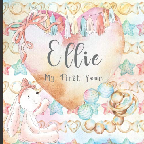 Ellie: Record and Celebrate Your  Baby's 1st Year With This Baby Milestone Journal