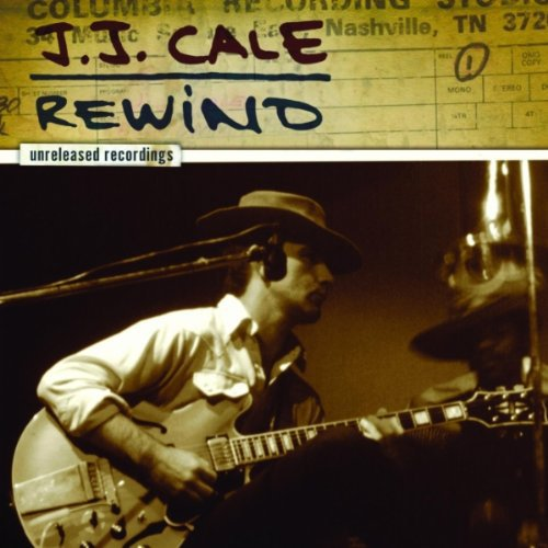 Vinilo : J.J. Cale - J.J. Cale: Rewind the Unreleased Recordings (LP Vinyl)