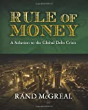 Rule of Money, Rand McGreal, 1466385499