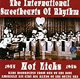 Hot Licks: 1944-1946 by International Sweethearts Of Rhythm (2006-02-21)