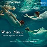 Water Music - Tales Of Nymphs And Si Rens