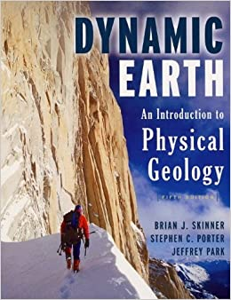 The Dynamic Earth: An Introduction to Physical Geology by Brian J. Skinner (2003-04-29)