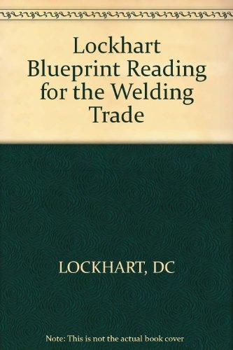 Lockhart Blueprint Reading for the Welding Trade