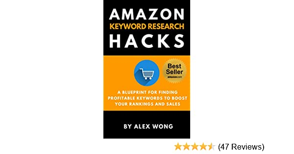 Amazon amazon keyword research hacks a blueprint for finding amazon amazon keyword research hacks a blueprint for finding profitable keywords to boost your rankings and sales amazon seo search engine malvernweather Image collections