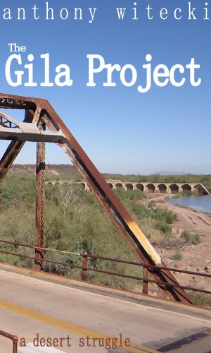 The Gila Project